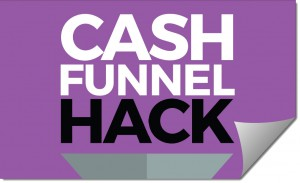 Cash Funnel Hack Review – Is it a Scam or Legit?