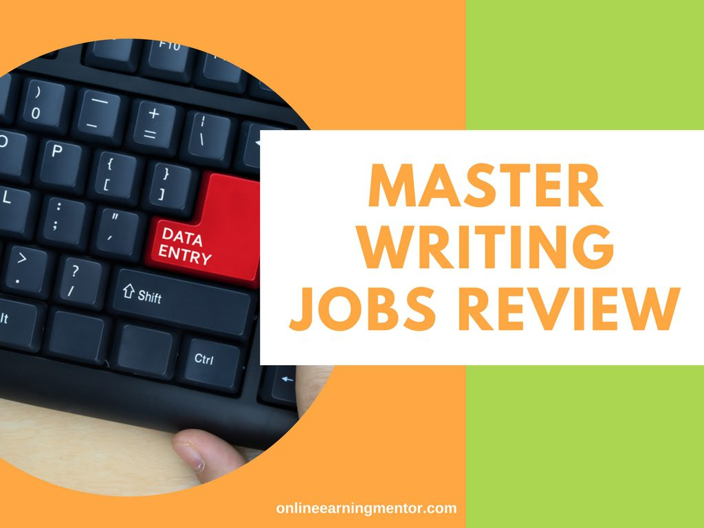 Master Writing Jobs Review – Does it Work or a Scam?
