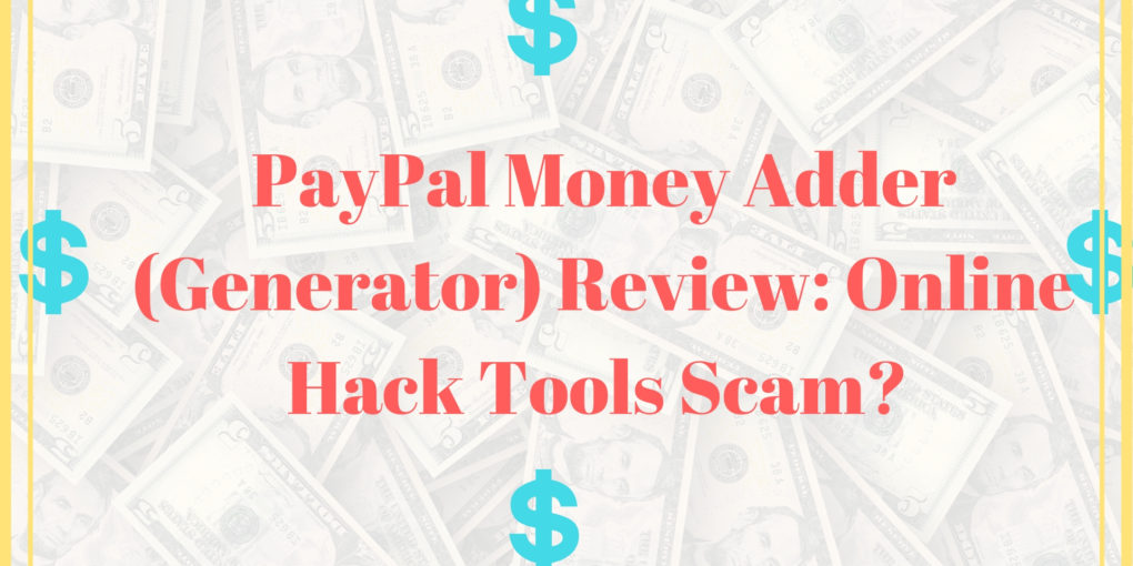 paypal money adder generator review online hacking tools for scammers 2019